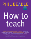 Phil Beadle - how to teach
